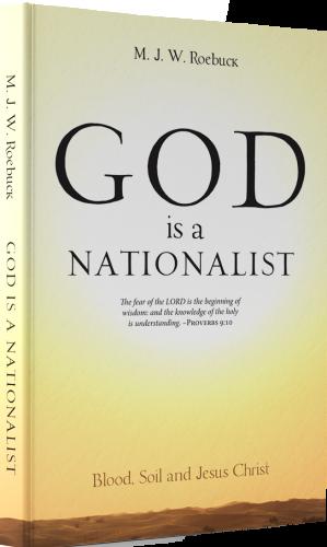 God is a Nationalist by M W R Roebuck